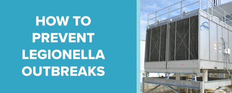 preventing-legionella-outbreaks
