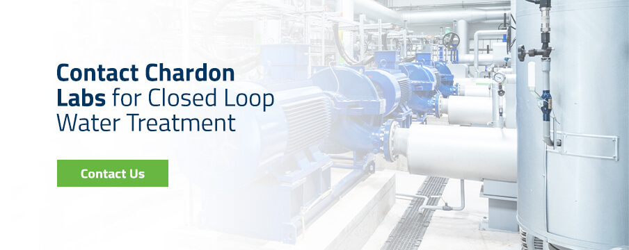 Contact Chardon Labs for Closed Loop Water Treatment